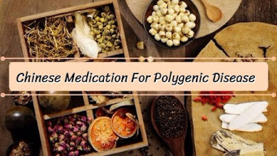 Chinese Medication For Polygenic Disease, govthubgk