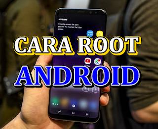 Cara root android tanpa menghilangkan aplikasi dan tanpa software