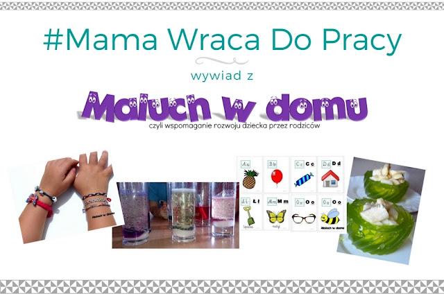 #5 Mama wraca do pracy - wywiad z blogerką Maluch w domu