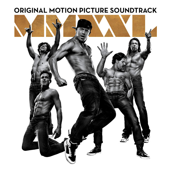 Various Artists - Magic Mike XXL (Original Motion Picture Soundtrack) Cover