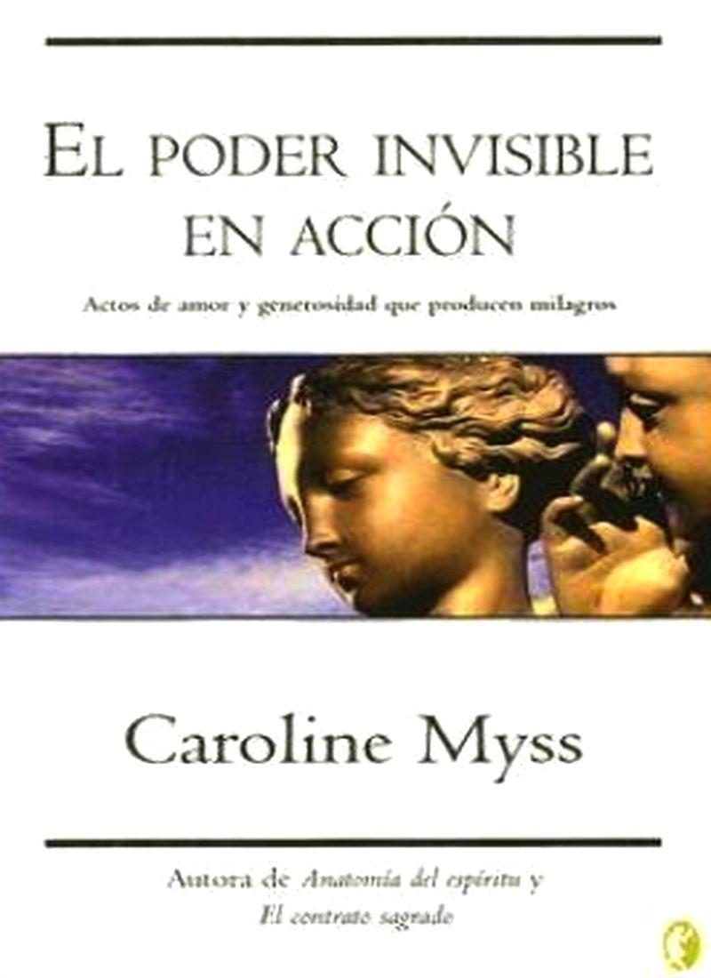 Caroline Myss - El Poder Invisible en acción   Despertares CRP-CMRI