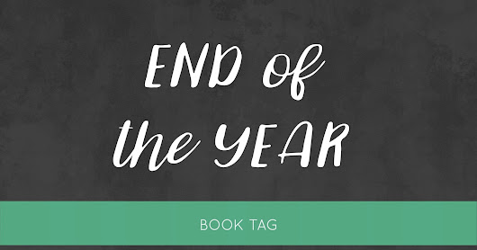 End of the Year | Book Tag