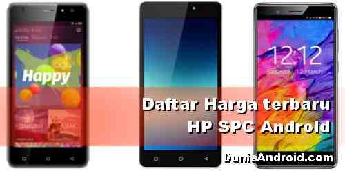 Daftar Harga HP SPC Android