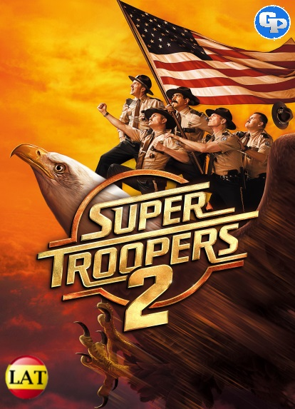 Super Troopers 2 (2018) LATINO