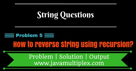 Java program that reverse given string using recursion.