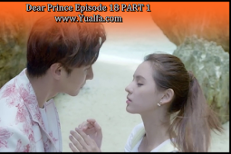 SINOPSIS Drama China 2017 - Dear Prince Episode 18 PART 1