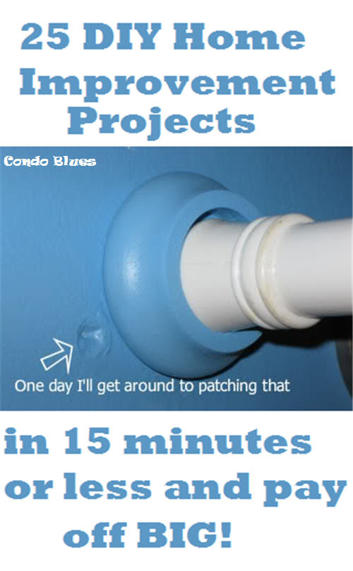 condo blues 25 diy home improvements you can do in 15 minutes or less