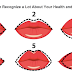 What Shape Of Your Lips Says About Your Personality, Health And Future