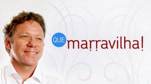 Programa Que Marravilha Canal GNT