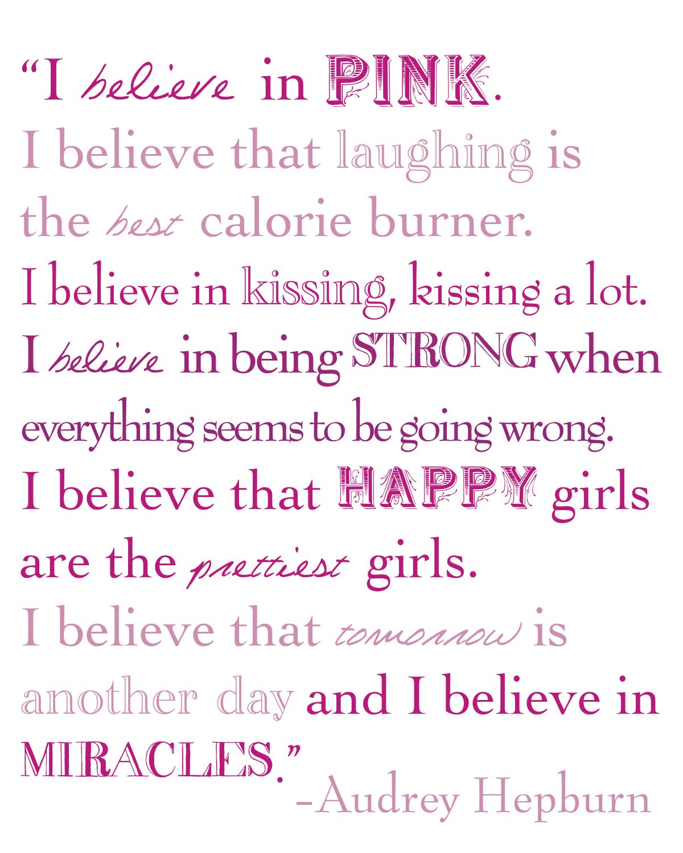 Audrey Hepburn I believe in Manicures I believe in Pink Vinyl  |Audrey Hepburn Quotes I Believe In Manicures