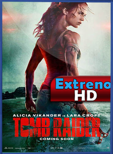 Tomb Raider (2018) | DVDRip Latino HD GDrive 1 Link