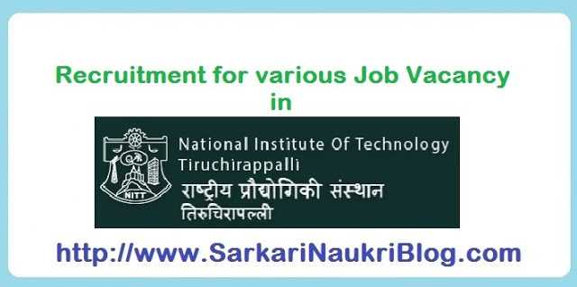 Naukri Vacancy Recruitment NIT Trichy