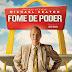FOME DE PODER | Filme sobre rede fast-food ganha trailer e cartaz!