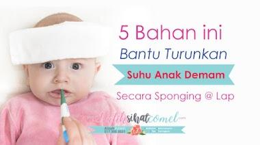 5 Bahan ini Bantu Turunkan Suhu Badan Anak Demam Secara Sponging Lap
