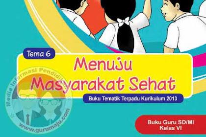 Buku Guru Kelas 6 Kurikulum 2013 Revisi 2018 Semester 2