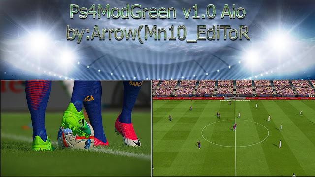 PES 2017 PS4ModGreen v1.0 AIO by Arrow