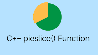 C++ pieslice() - Draw and Fills Circle or Piece of Circle