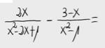 6.Resta de fracciones algebraicas 1
