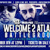 This October!   ATLANTA BATTLEGROUND!!! With @djhustle2407 . Tickets Now Available.