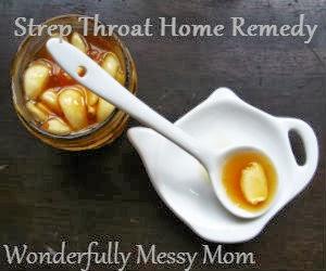 Wonderfully Messy Mom Strep Throat Remedies
