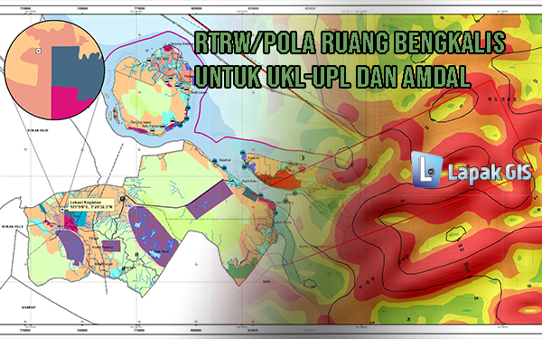 RTRW Pola Ruang Bengkalis untuk UKL-UPL AMDAL