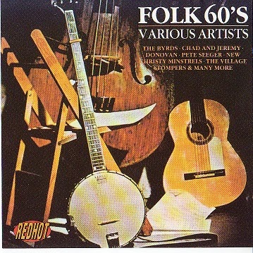 Folk For All Quot Folk 60 S Quot A Cd Compilation Of Popular