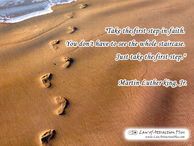 """Take the first step in faith. You don't have to see the whole staircase. Just take the first step."" Martin Luther King, Jr. (Wallpaper + Quote)"