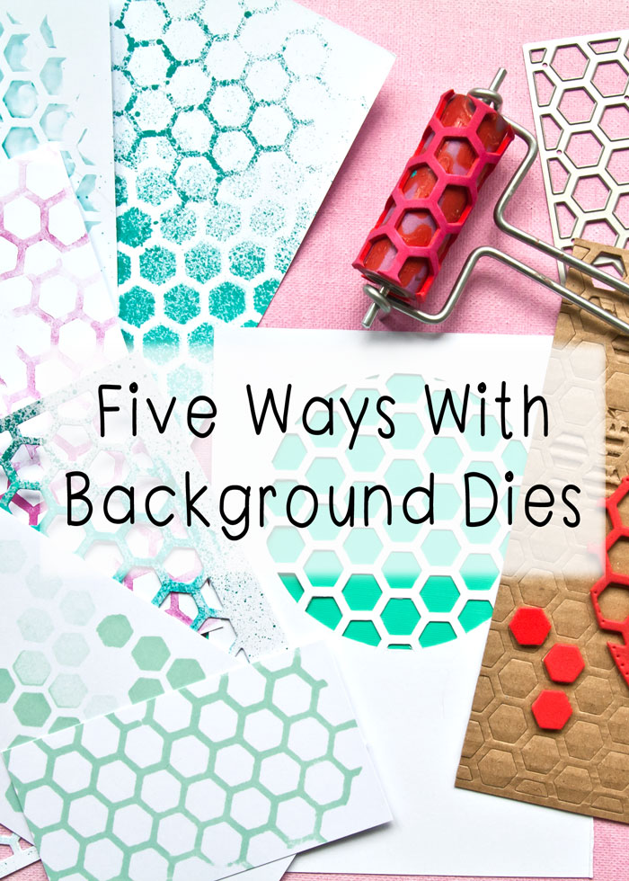 5 ways with background dies video tutorial by Kim Dellow