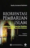 Reorientasi Pembaharuan Islam ~ Budhy Munawar Rachman