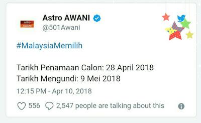 Hari Mengundi PRU14 Jatuh Pada 8 Mei 2018 Hari Rabu