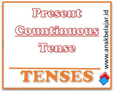 pemakaian present continuous tense dan contohnya