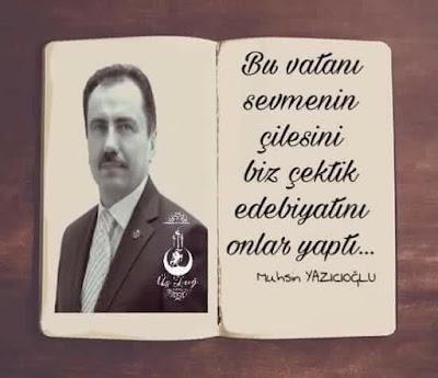 Muhsin Yazıcıoğlu, vatan, çile, kitap,