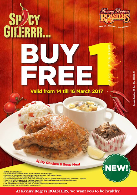 Kenny Rogers ROASTERS Malaysia Buy 1 FREE 1 Promo Spicy Chicken Soup Meal