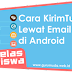 Kelas Siswa: Cara Mengirim Tugas Lewat Email Gmail di HP Android