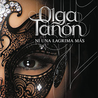 NI UNA LAGRIMA MAS - OLGA TAÑON (2011)