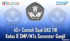 Lengkap - 45+ Contoh Soal UAS TIK Kelas 8 SMP/MTs Semester Ganjil Terbaru