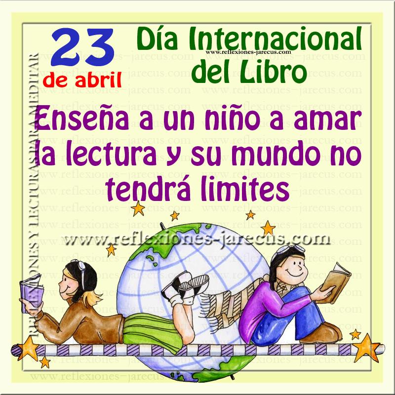 Enseña a un niño a amar la lectura y su mundo no tendrá límites.