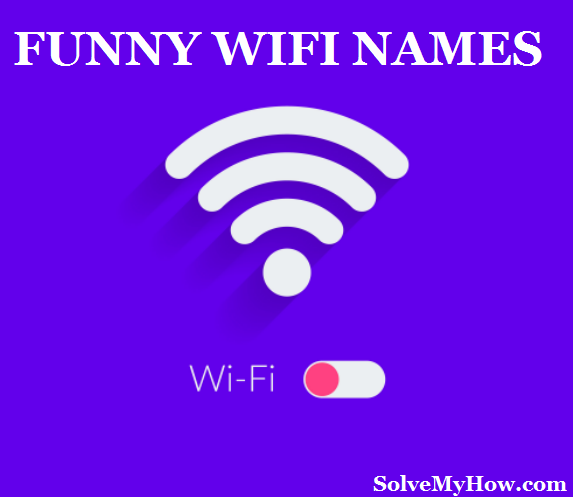 hilarious wifi names 2018