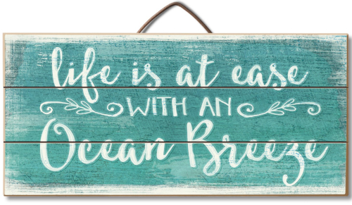 Life's at Ease with an Ocean Breeze Sign