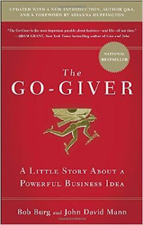 The Go-Giver: A Little Story About a Powerful Business Idea, Bob Burg, John David Mann