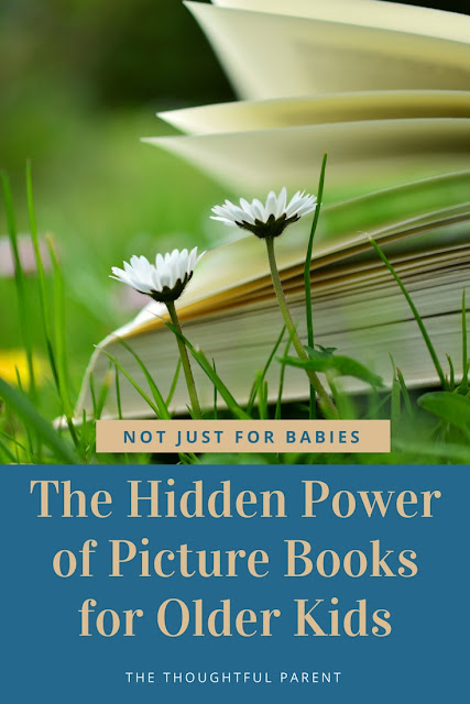 Not Just for Babies: The Hidden Power of Picture Books for Older Kids