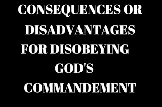 DISobeying GOD'S COMMANDMENT