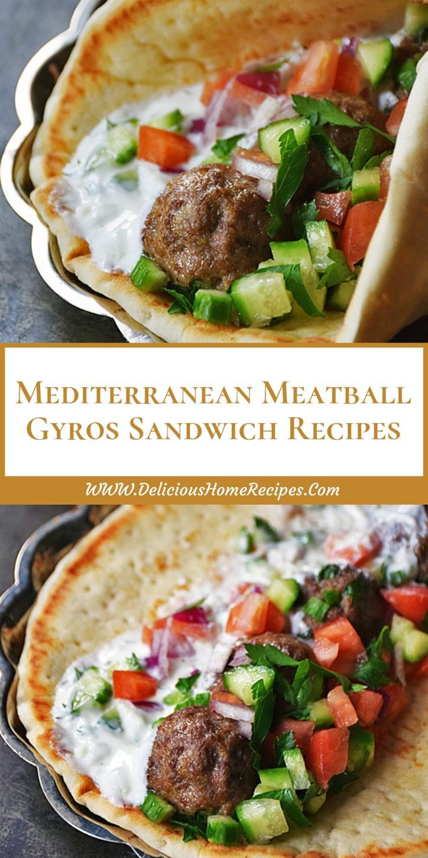 Mediterranean Meatball Gyros Sandwich Recipes #Mediterranean #Meatball #Gyros #Sandwich #Easyrecipe #Dinnerrecipe #Easydinner