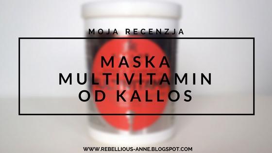 Moja recenzja - maska Multivitamin od Kallos