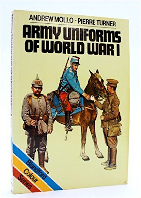 Army Uniforms of World War I (Blandford colour series)