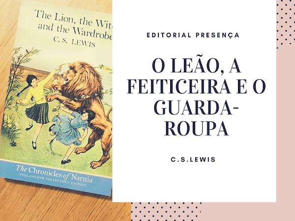   Review   O Leão, a Feiticeira e o Guarda-Roupa de C.S.Lewis