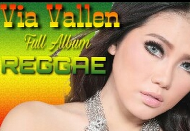 Lagu Via Vallen Reggae Dangdut Mp3