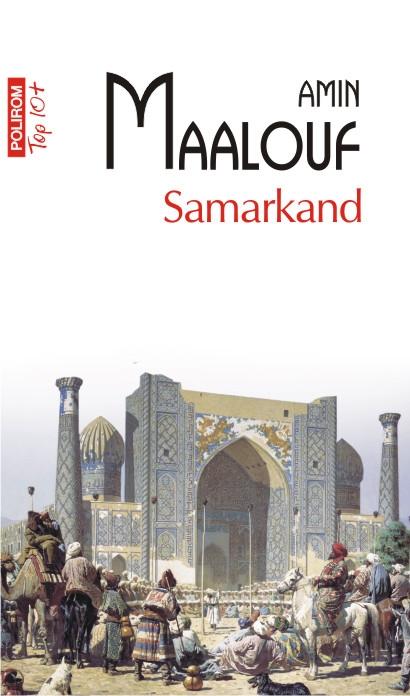 Amin Maalouf Samarkand la Editura Polirom