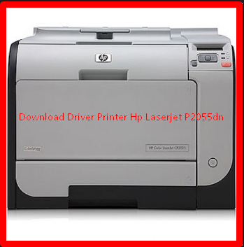 Download Driver Printer Hp Laserjet P2055dn