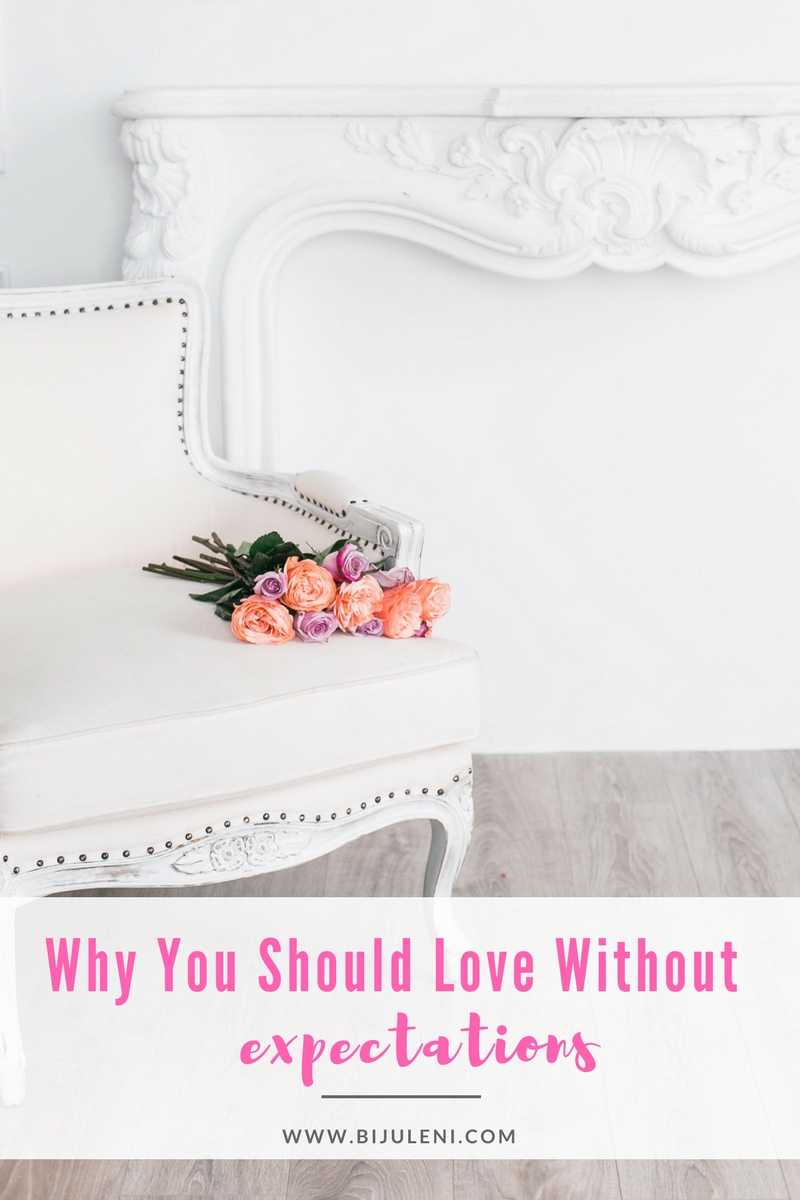 Bijuleni - Why You Should Love Without Expectations